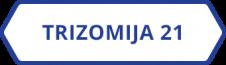 trizomija 21